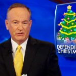 O'Reilly Cranks Up War on Christmas Machine